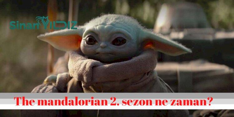 The Mandalorian 2. Sezon ne zaman? The Mandalorian 2. Sezon Yayın Tarihi Belli Oldu mu?