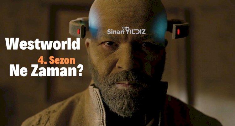 Westworld Yeni Sezon Olacak mı? Westworld 4. Sezon Ne Zaman?