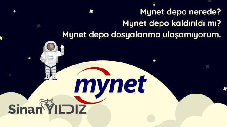 Mynet Depo dosyalarıma ulaşamıyorum? Mynet depo nerede ? Mynet depo kalktı mı ?