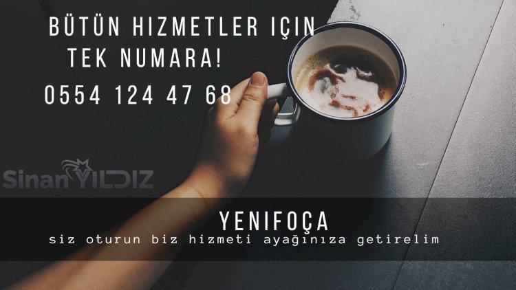 0554 124 47 68 - Yenifoça'da bütün işlerin tek çözüm numarası